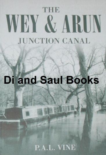 The Wey & Arun Junction Canal, by P. Vine